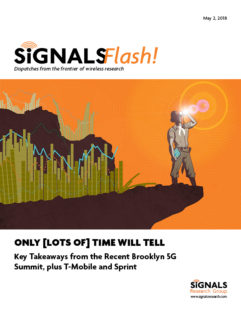 Signals Flash!  Only [Lots of] Time Will Tell