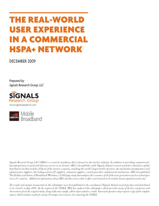 The Real-World User Experience in a Commercial HSPA + Network
